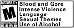 ESRB Rating Mature 17+ for: Blood and gore, intense violence, language, sexual themes, use of alcohol.