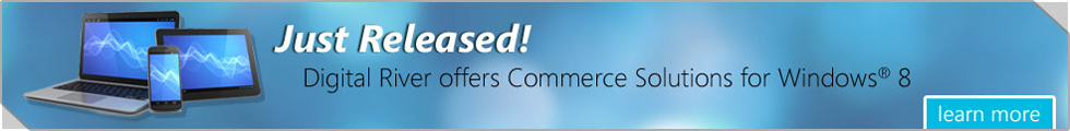 Just Released! Digital River offers Commerce Solutions for Windows 8