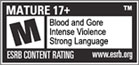 ESRB Content Rating 'M' for Blood and Gore, Intense Violence, and Strong Language