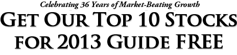 Get Our Top 10 Stocks for 2013 Guide FREE