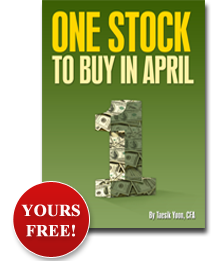 One Stock to Buy in April - Yours Free