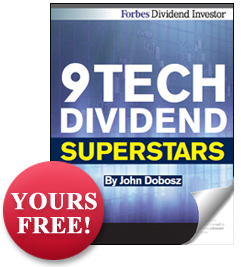 9 Tech Dividend Superstars - Yours Free!
