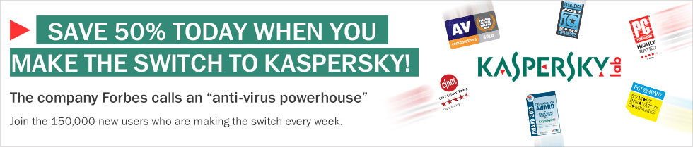 Save 50% today when you make the switch to Kaspersky