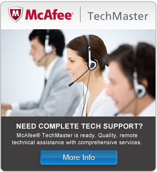McAfee® TechMaster is ready. Quality, remote technical assistance with comprehensive services.