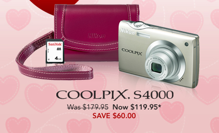 COOLPIX S4000 Was $179.95 Now $119.95* SAVE $60