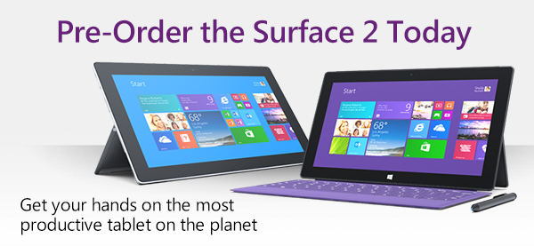 Pre-Order the Surface 2 Today | Get your hands on the most productive tablet on the planet