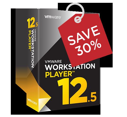 Workstation 12.5 Player. SAVE 30%