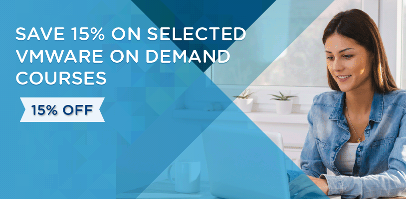 Save 15% on selected VMware On Demand courses